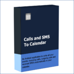 Calls and SMS to calendar Android application