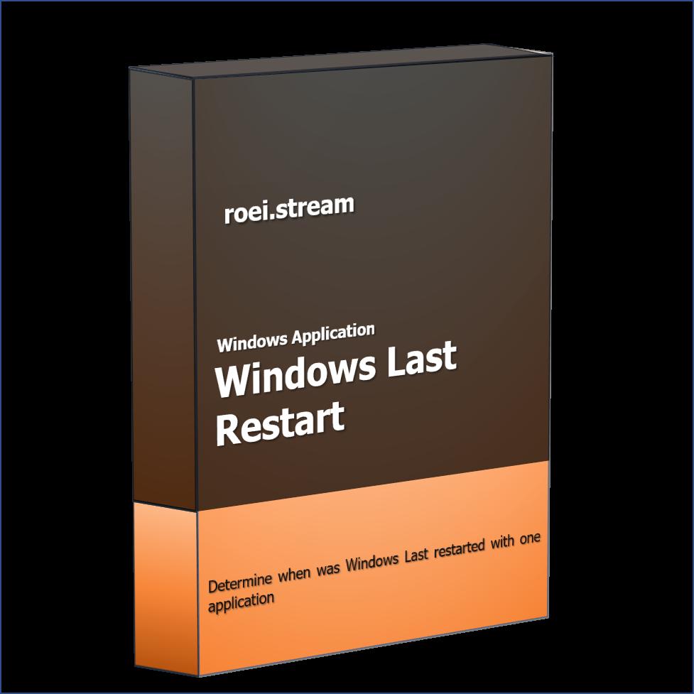 When was Windows last restarted